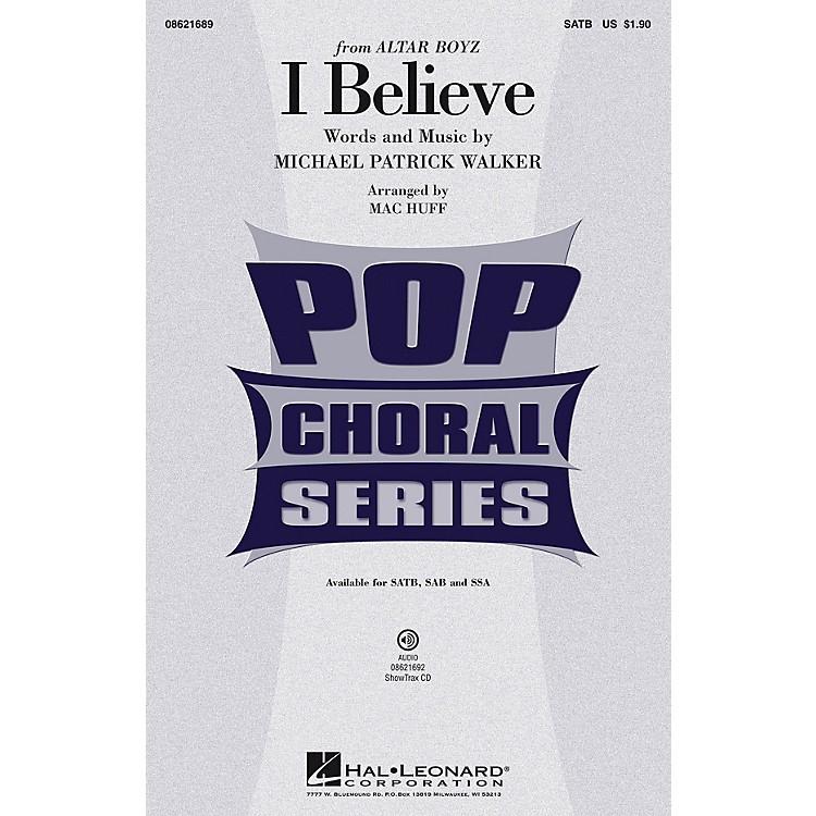 Hal LeonardI Believe (from Altar Boyz) SATB arranged by Mac Huff