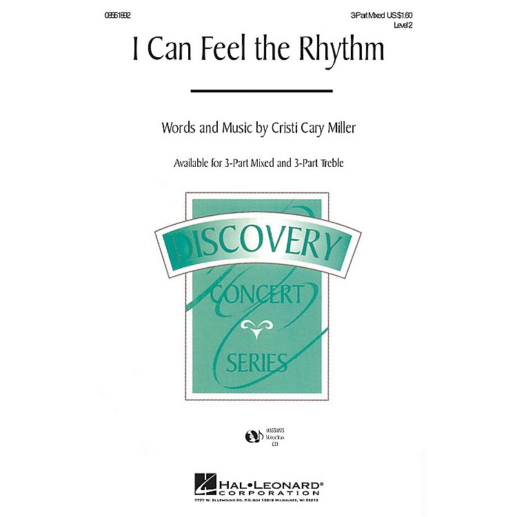 Hal LeonardI Can Feel the Rhythm 3-Part Mixed composed by Cristi Cary Miller
