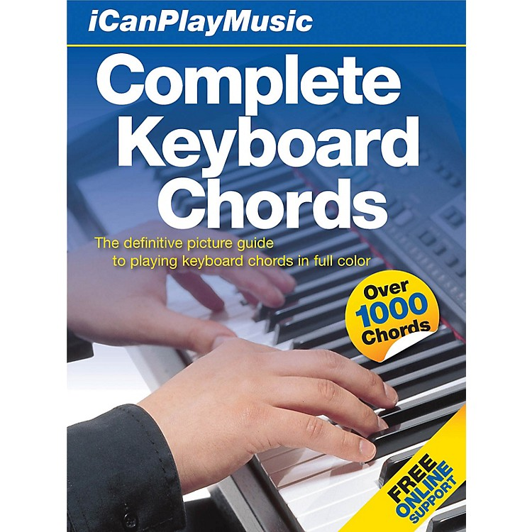 Music SalesI Can Play Music: Complete Keyboard Chords Music Sales America Series Hardcover Written by Various