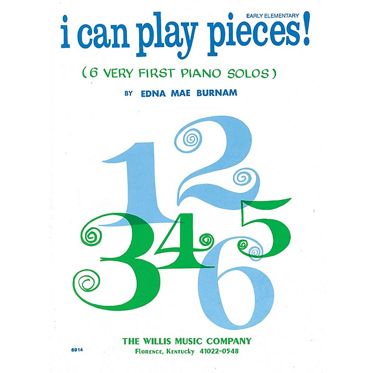 Willis MusicI Can Play Pieces! (Book 1/Early Elem Level) Willis Series by Edna Mae Burnam