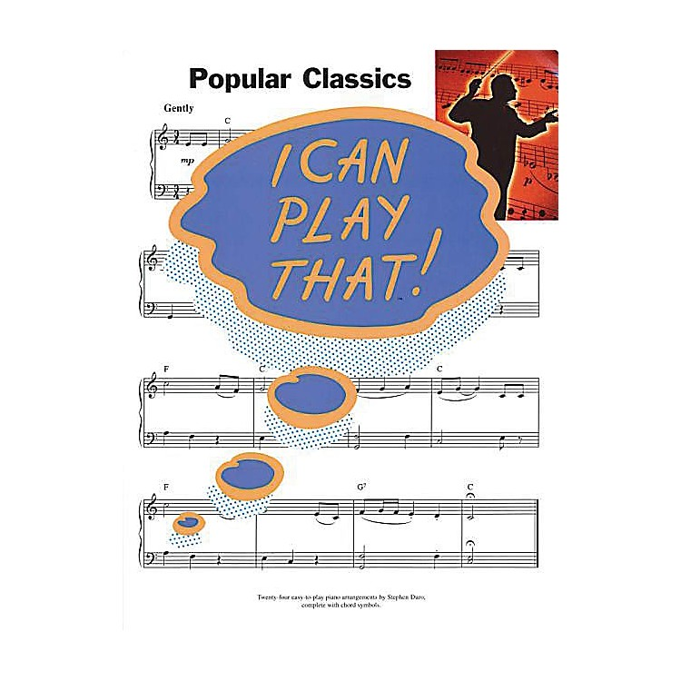 Music Sales I Can Play That! Popular Classics Music Sales America Series Softcover