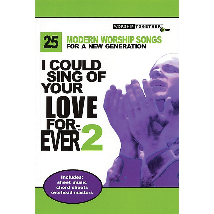 Worship TogetherI Could Sing of Your Love Forever - Volume 2 Sacred Folio Series