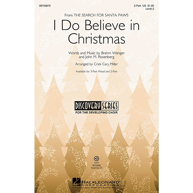 Hal LeonardI Do Believe It's Christmas (Discovery Level 2) 2-Part arranged by Cristi Cary Miller