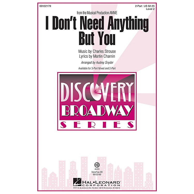 Hal Leonard I Don't Need Anything But You (from Annie) Discovery Level 2 2-Part arranged by Audrey Snyder