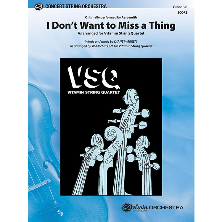 AlfredI Don't Want to Miss a Thing String Orchestra Grade 3.5