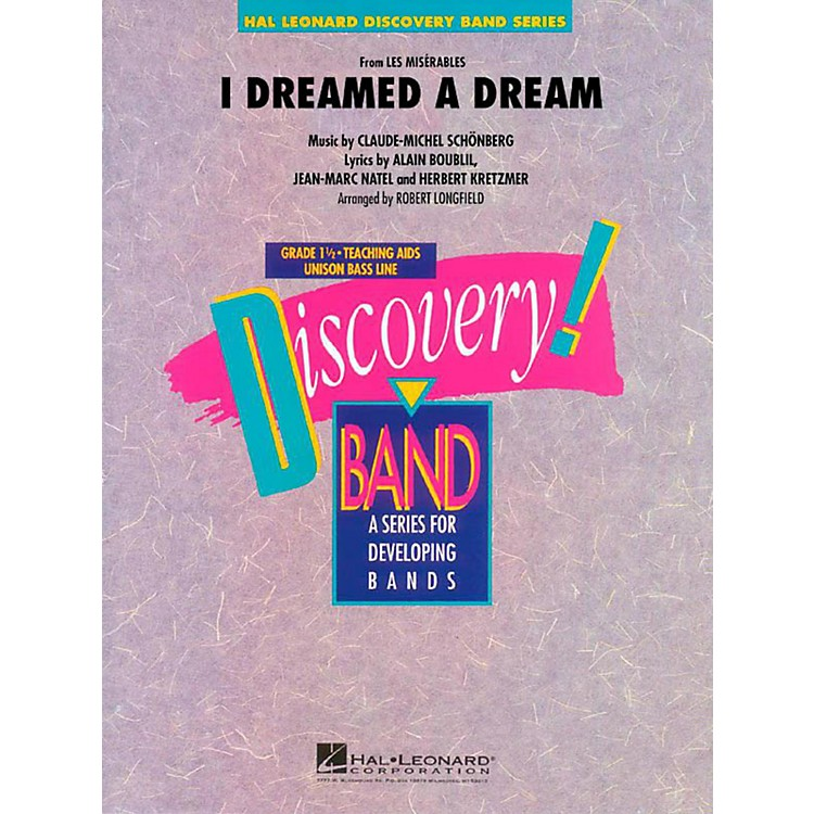 Hal LeonardI Dreamed A Dream (From Les Miserables) Discovery Concert Band Level 1.5
