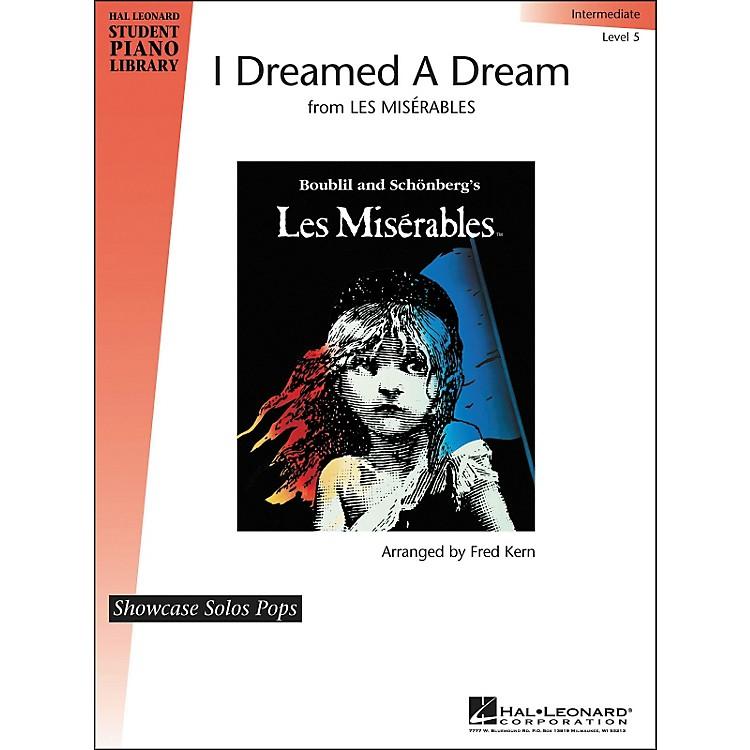 Hal LeonardI Dreamed A Dream Level 5 Showcase Solo Hal Leonard Student Piano Library by Fred Kern