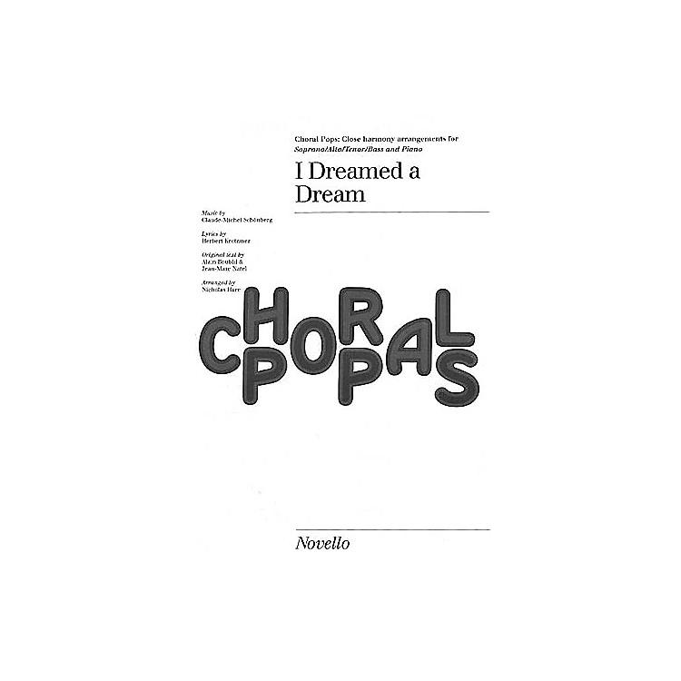 NovelloI Dreamed a Dream (from Les Misérables) SATB by Claude-Michel Schönberg Arranged by Nicholas Hare