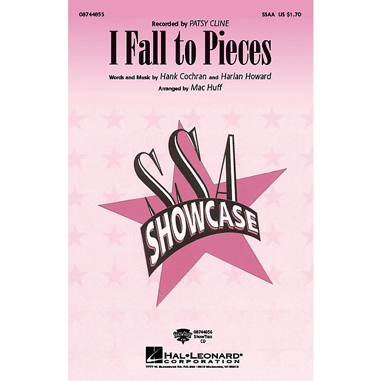 Hal LeonardI Fall to Pieces ShowTrax CD by Patsy Cline Arranged by Mac Huff