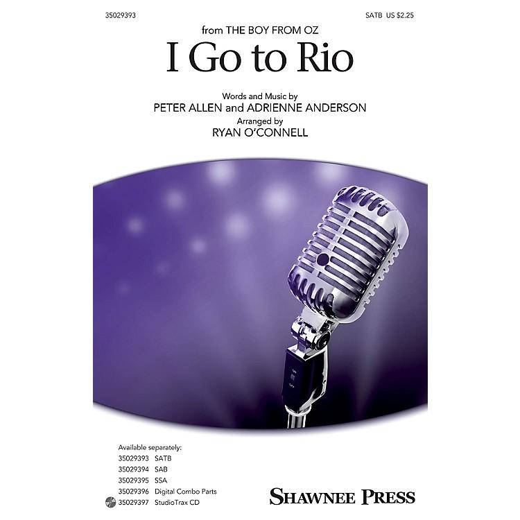 Shawnee PressI Go to Rio SATB arranged by Ryan O'Connell