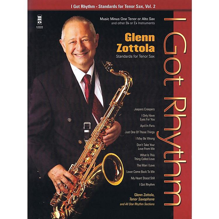 Music Minus OneI Got Rhythm - Standards for Tenor Sax, Vol. 2 Music Minus One Series Book with CD by Glenn Zottola