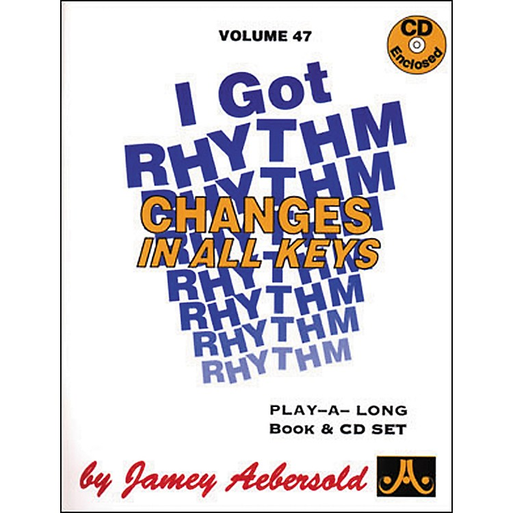 Jamey Aebersold I Got Rhythm-Changes In All Keys Book and CD