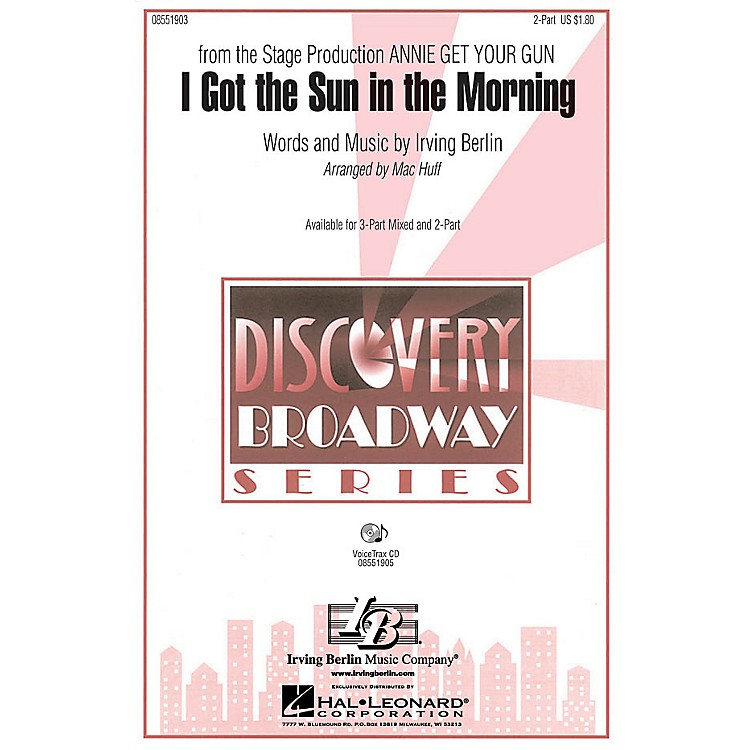 Hal Leonard I Got the Sun in the Morning VoiceTrax CD Arranged by Mac Huff