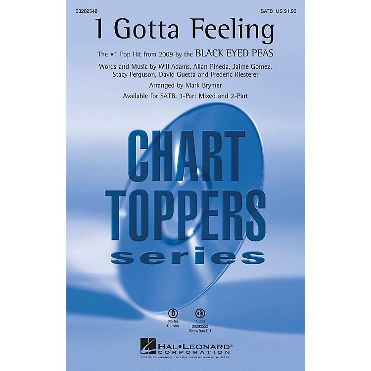 Hal LeonardI Gotta Feeling 2-Part by Black Eyed Peas Arranged by Mark Brymer