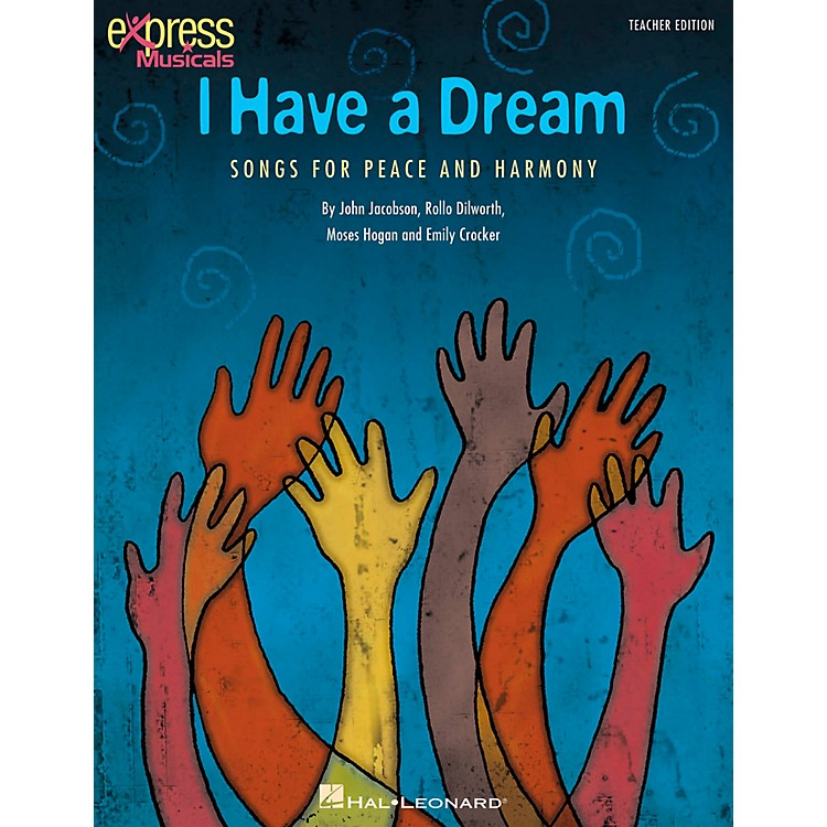 Hal Leonard I Have A Dream - Songs for Peace and Harmony ShowTrax CD