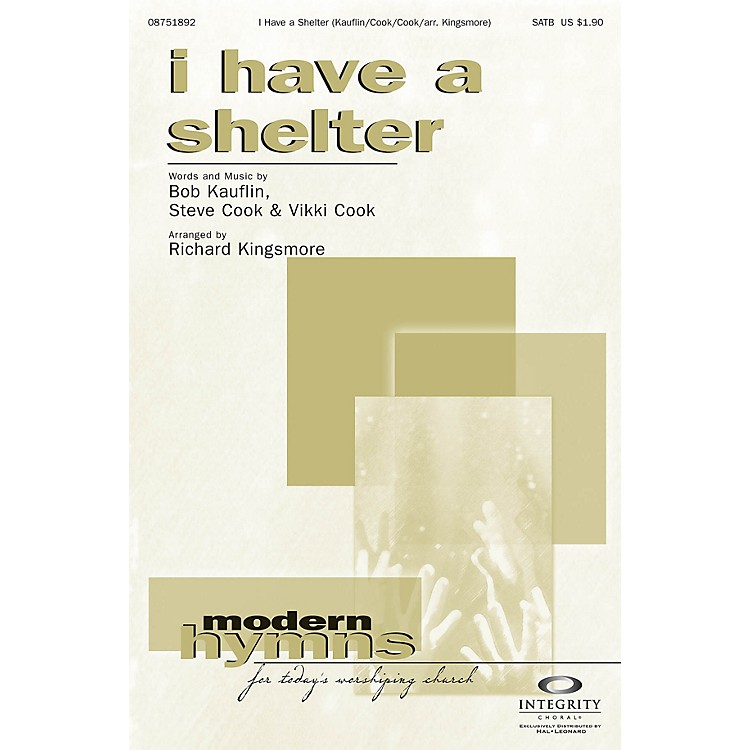 Integrity ChoralI Have a Shelter CD ACCOMP Arranged by Richard Kingsmore