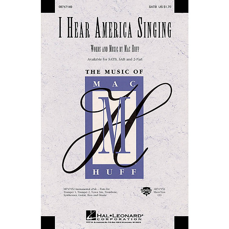 Hal Leonard I Hear America Singing ShowTrax CD Composed by Mac Huff