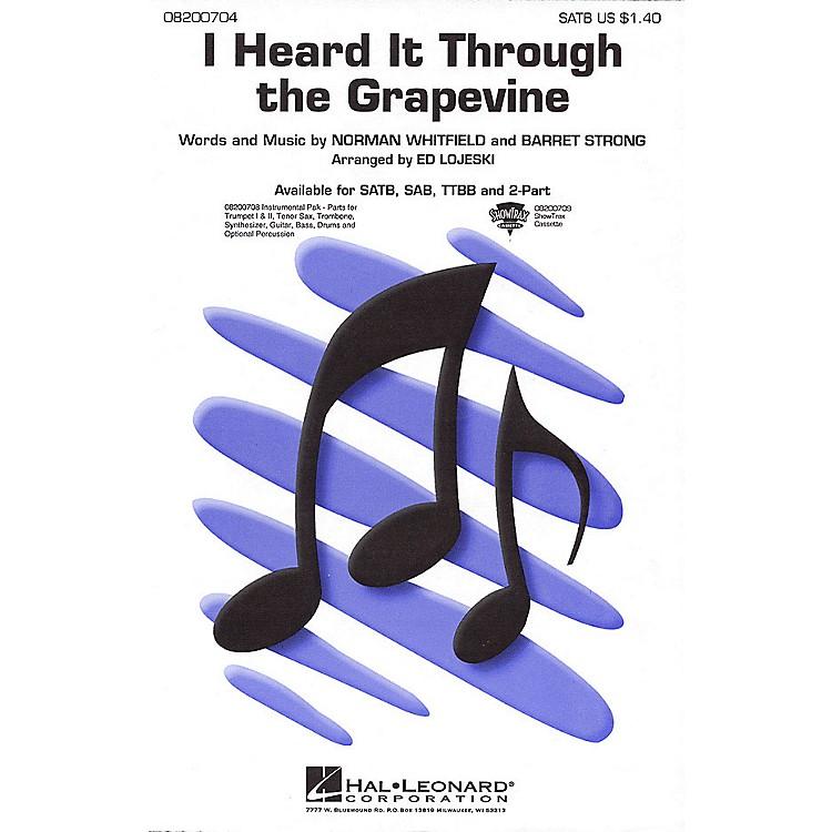 Hal LeonardI Heard It Through the Grapevine SAB Arranged by Ed Lojeski