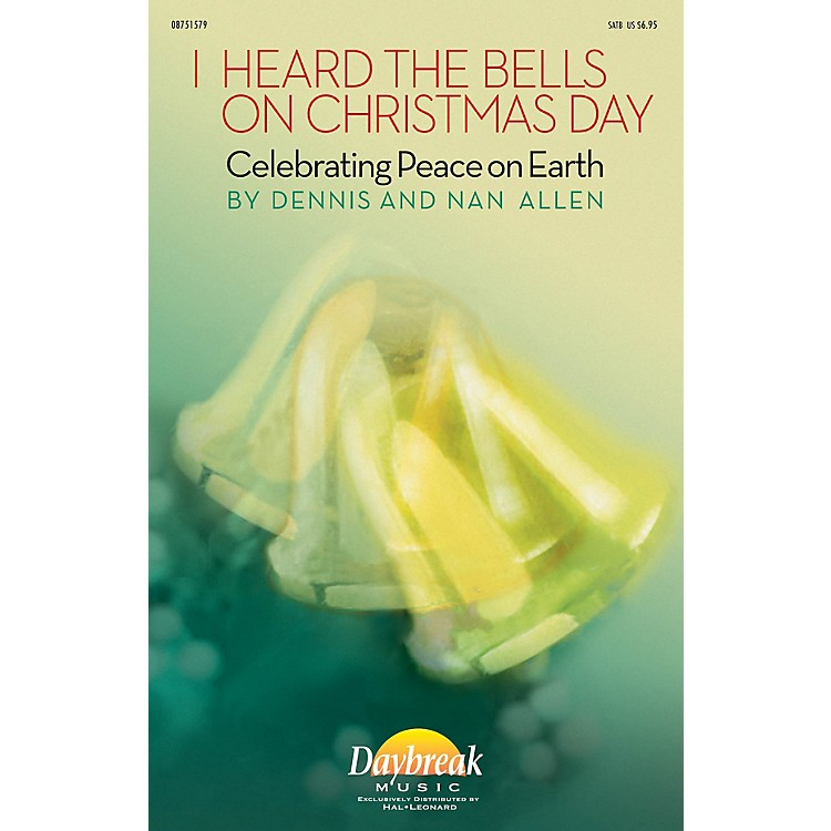 Daybreak MusicI Heard the Bells on Christmas Day (Celebrating Peace on Earth) CHAMBER ORCHESTRA ACCOMP by Dennis Allen
