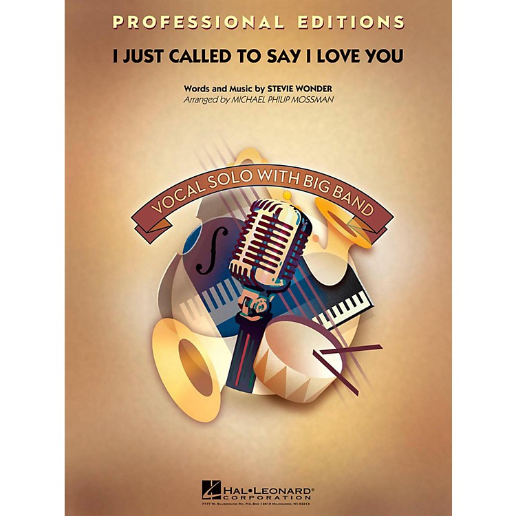Hal LeonardI Just Called To Say I Love You Professional Edition with Vocal Solo Level 5