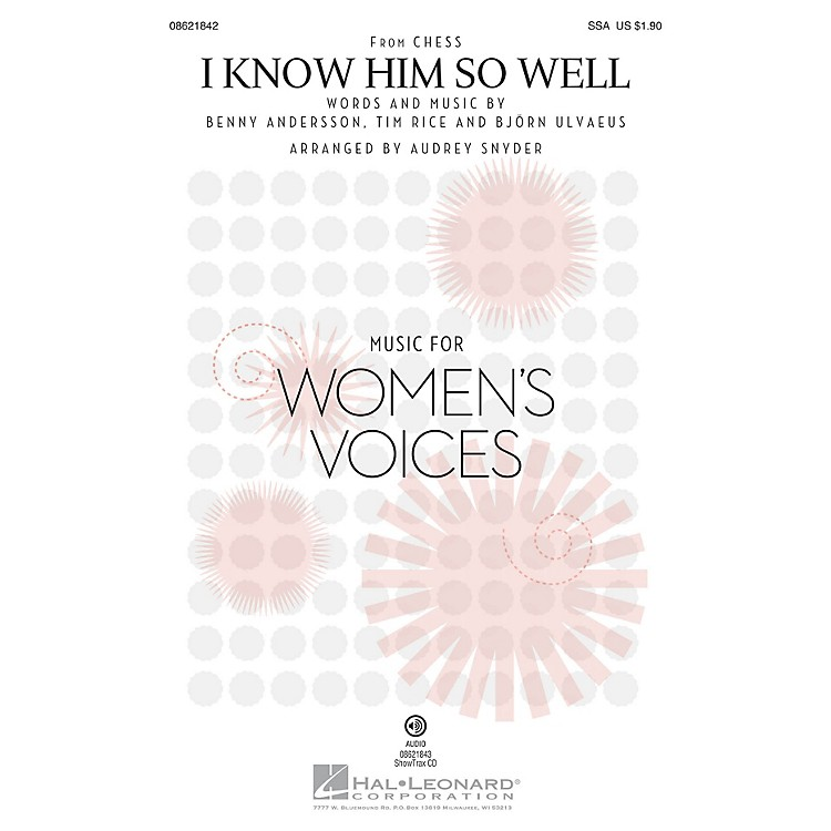 Hal Leonard I Know Him So Well (from Chess) SSA arranged by Audrey Snyder