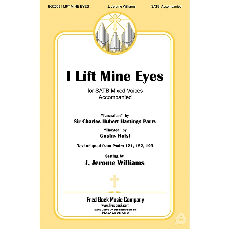 Fred Bock Music I Lift Mine Eyes SATB arranged by J. Jerome Williams