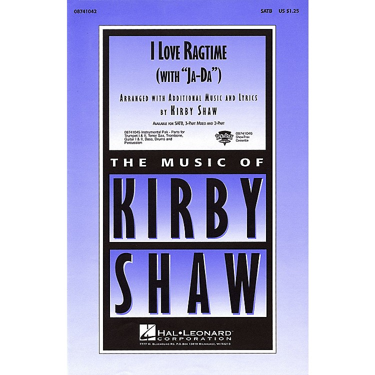 Hal Leonard I Love Ragtime (with Ja-Da) 3-Part Mixed Arranged by Kirby Shaw