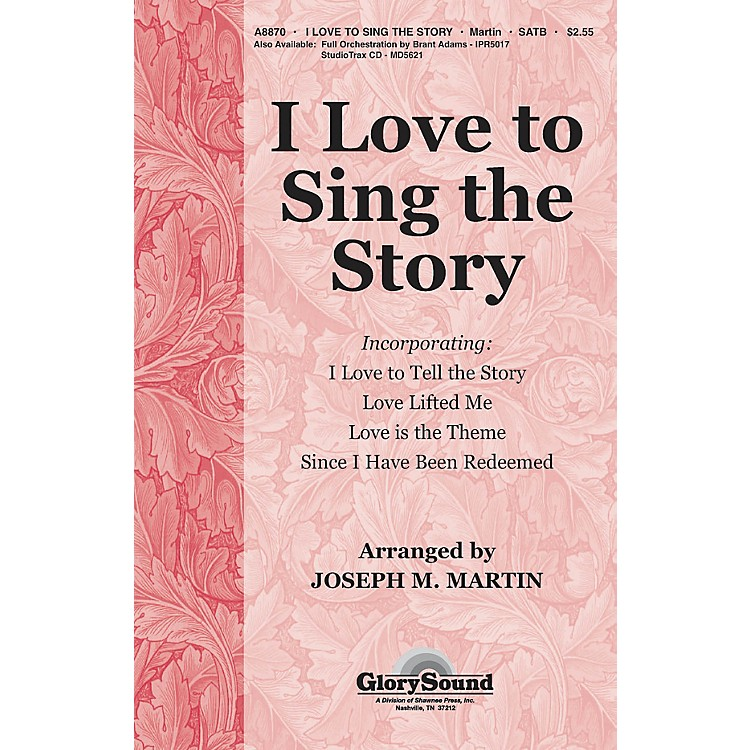 Shawnee PressI Love To Sing The Story (Orchestration for 35010218) ORCHESTRATION ON CD-ROM by Joseph M. Martin