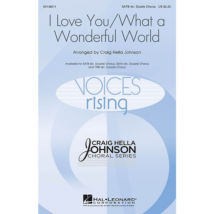 Hal LeonardI Love You/What a Wonderful World SSAA DIVISI DOUBLE CHORUS by Conspirare Arranged by Craig Hella Johnson