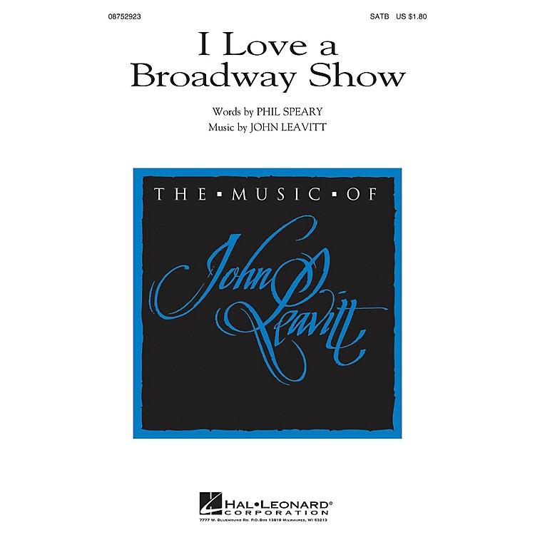 Hal LeonardI Love a Broadway Show SATB composed by John Leavitt