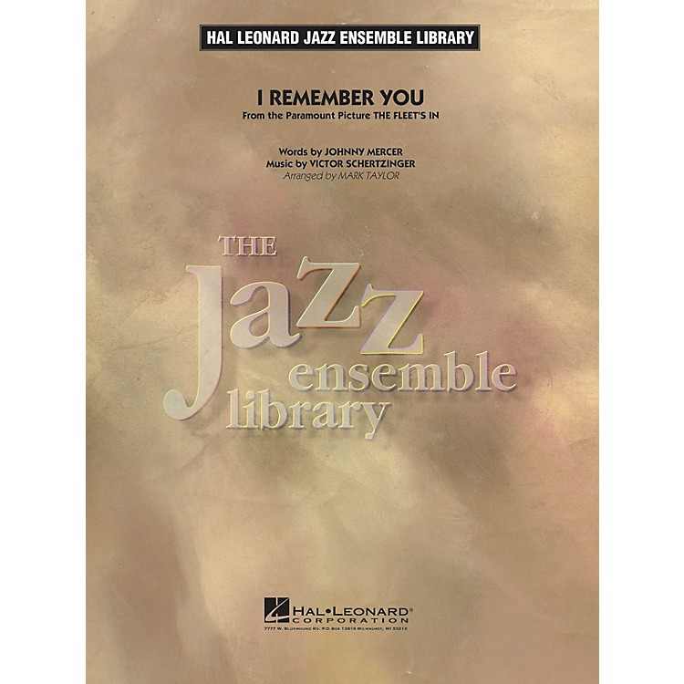 Hal Leonard I Remember You Jazz Band Level 4 Arranged by Taylor
