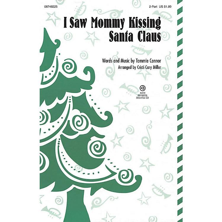 Hal LeonardI Saw Mommy Kissing Santa Claus ShowTrax CD Arranged by Cristi Cary Miller