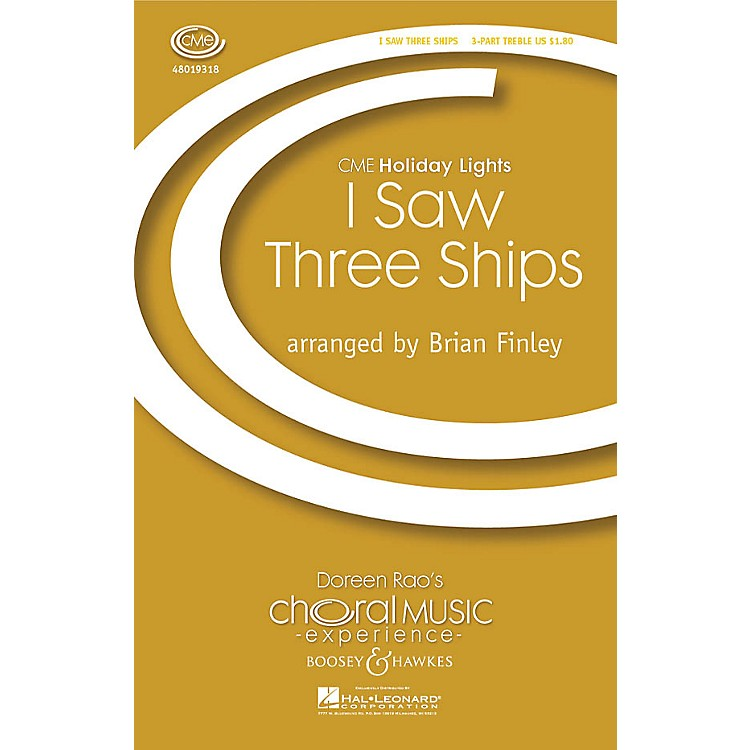 Boosey and HawkesI Saw Three Ships (CME Holiday Lights) 3 Part Treble arranged by Brian Finley
