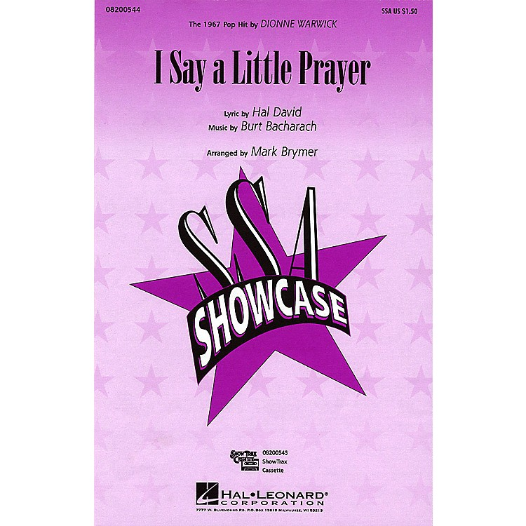 Hal LeonardI Say a Little Prayer ShowTrax CD by Dionne Warwick Arranged by Mark Brymer