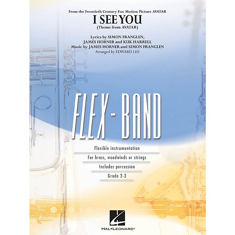 Hal LeonardI See You (Theme from Avatar) Concert Band Level 2-3 Arranged by Edward Lee