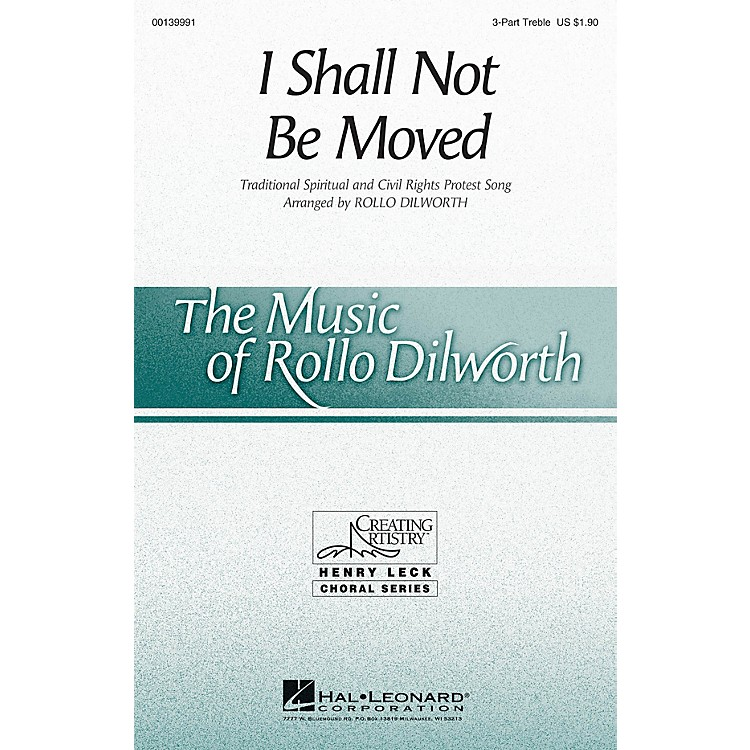 Hal LeonardI Shall Not Be Moved 3 Part Treble arranged by Rollo Dilworth