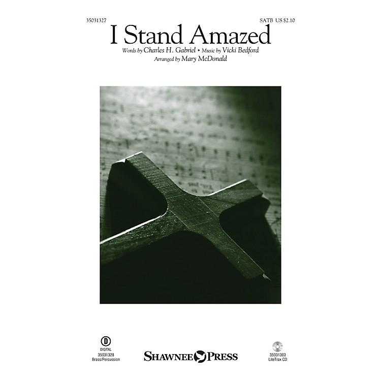 Shawnee PressI Stand Amazed SATB arranged by Mary McDonald