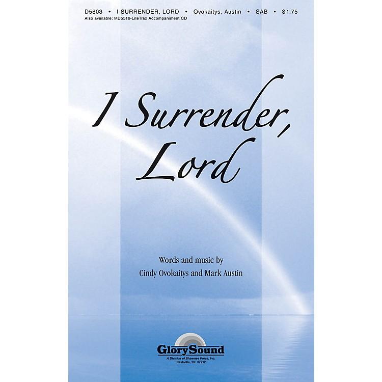 Shawnee PressI Surrender Lord SAB arranged by Mark Austin