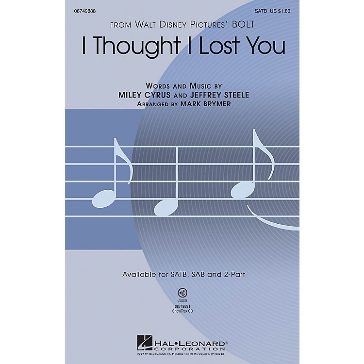 Hal LeonardI Thought I Lost You (from Bolt) ShowTrax CD by John Travolta Arranged by Mark Brymer