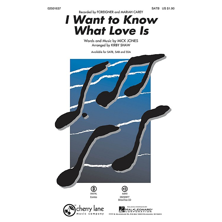 Cherry LaneI Want to Know What Love Is SAB by Foreigner Arranged by Kirby Shaw