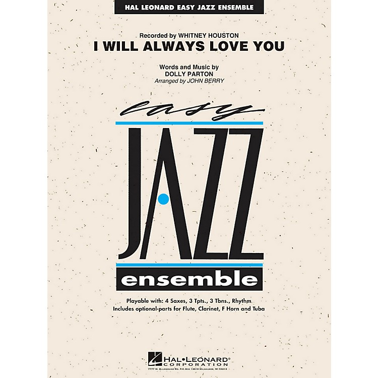 Hal Leonard I Will Always Love You - Easy Jazz Ensemble Series Level 2