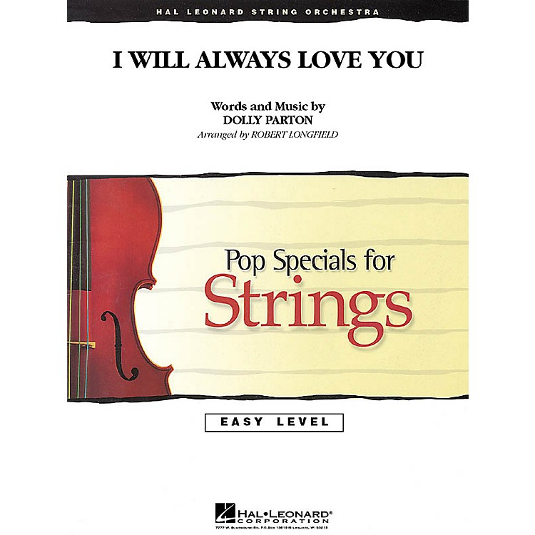 Hal Leonard I Will Always Love You Easy Pop Specials For Strings Series Softcover Arranged by Robert Longfield