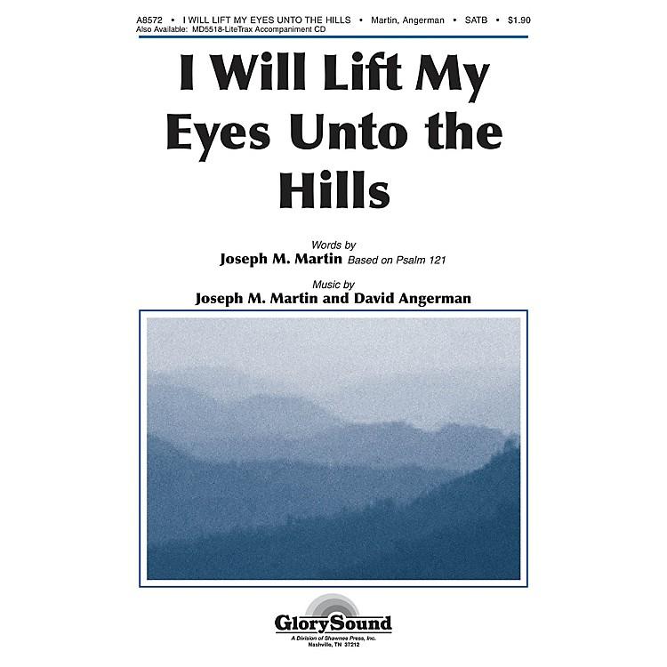 Shawnee PressI Will Lift My Eyes Unto the Hills SATB composed by Joseph M. Martin