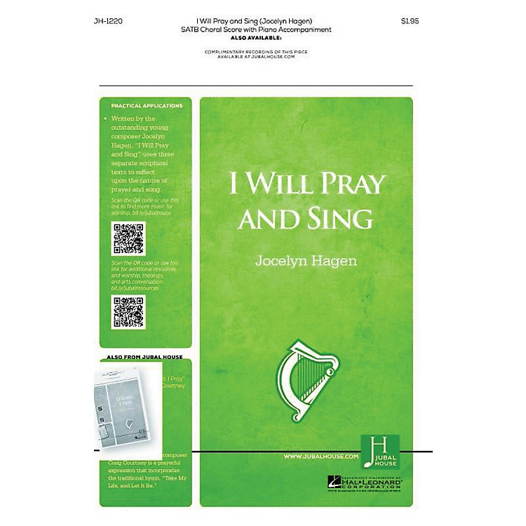 Jubal House PublicationsI Will Pray and Sing SATB composed by Jocelyn Hagen