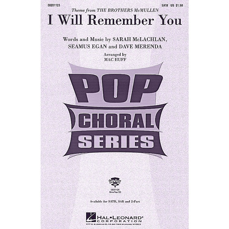 Hal LeonardI Will Remember You ShowTrax CD by Sarah McLachlan Arranged by Mac Huff