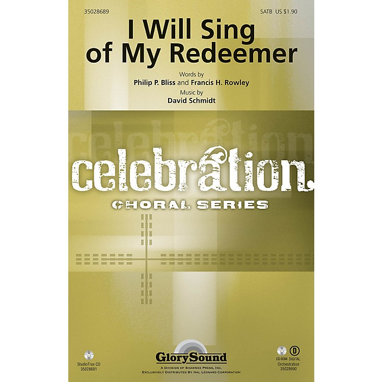 Shawnee PressI Will Sing of My Redeemer Studiotrax CD Composed by David Schmidt