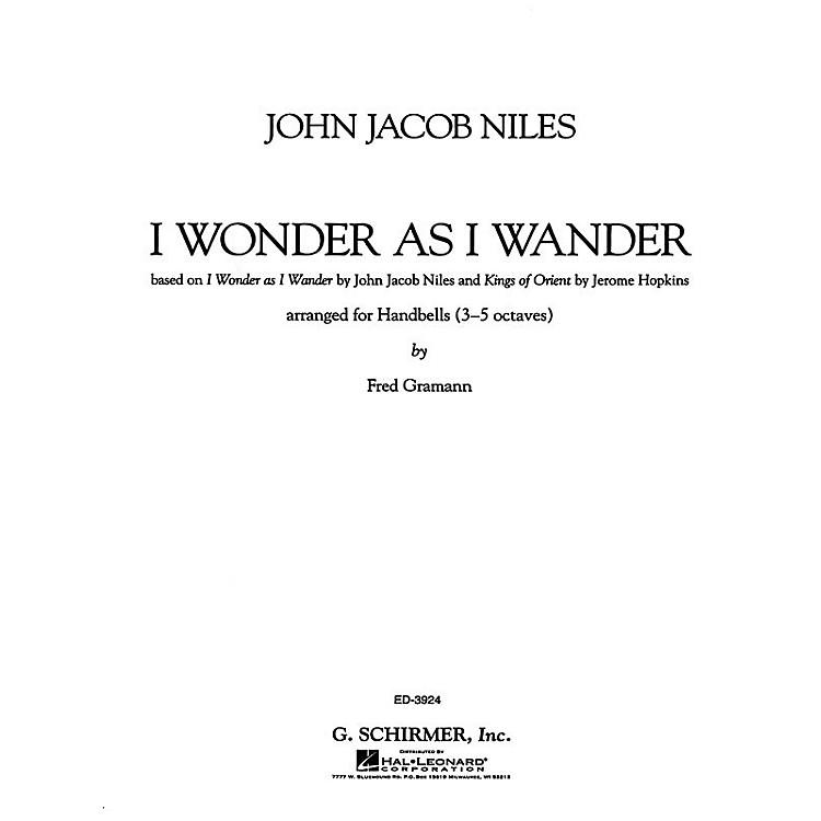 G. SchirmerI Wonder As I Wander Composed by John Jacob Niles Edited by F Gramann