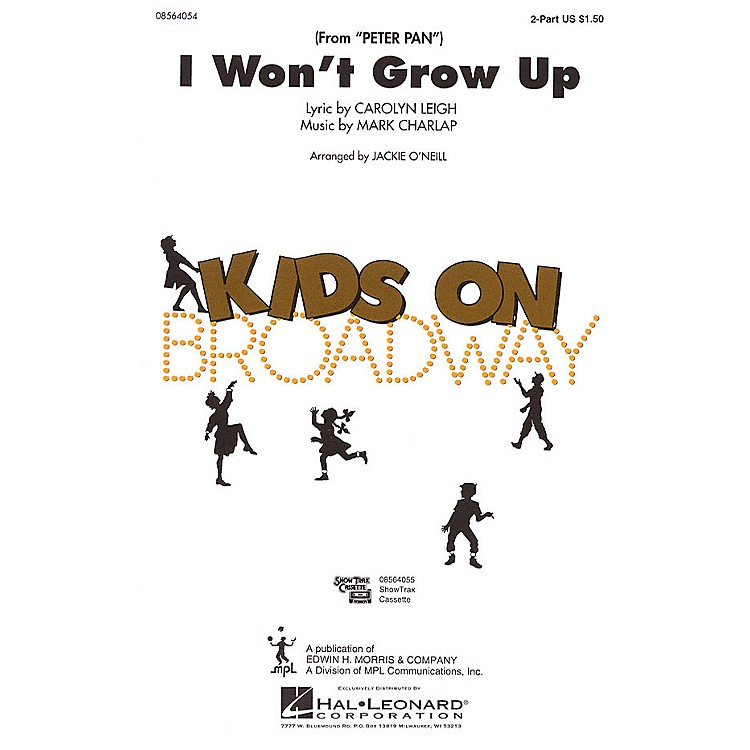 Hal LeonardI Won't Grow Up (from Peter Pan) 2-Part arranged by Jackie O'Neill