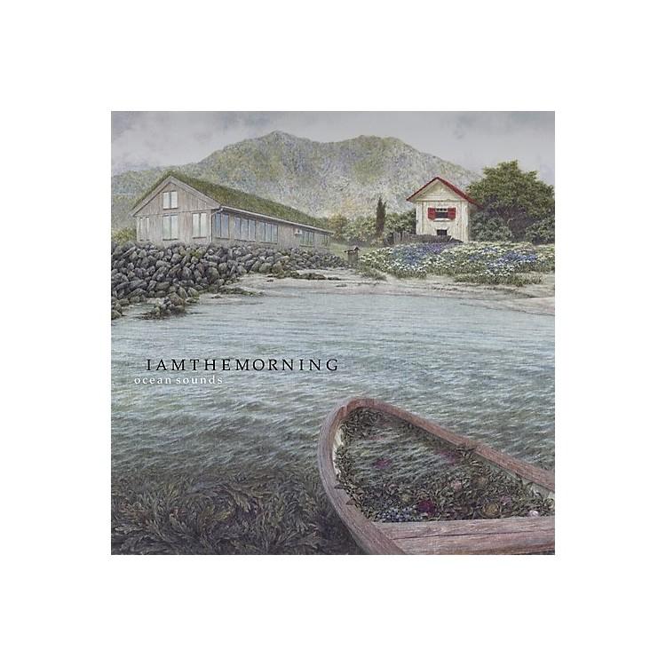 AllianceIamthemorning - Ocean Sounds