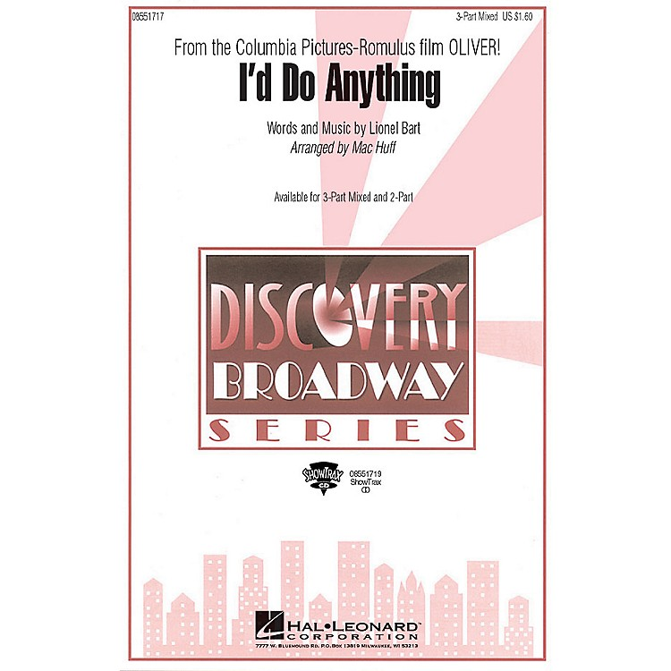 Hal LeonardI'd Do Anything (from Oliver) 2-Part Arranged by Mac Huff